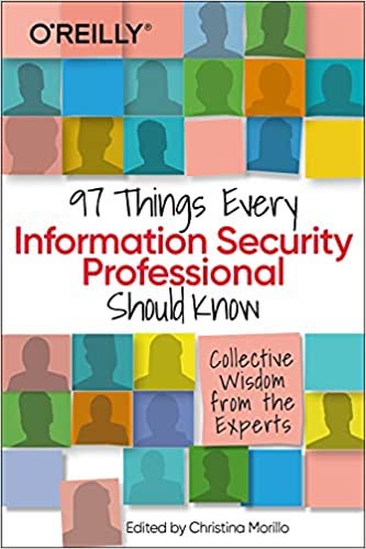 97 Things Every Information Security Professional Should Know